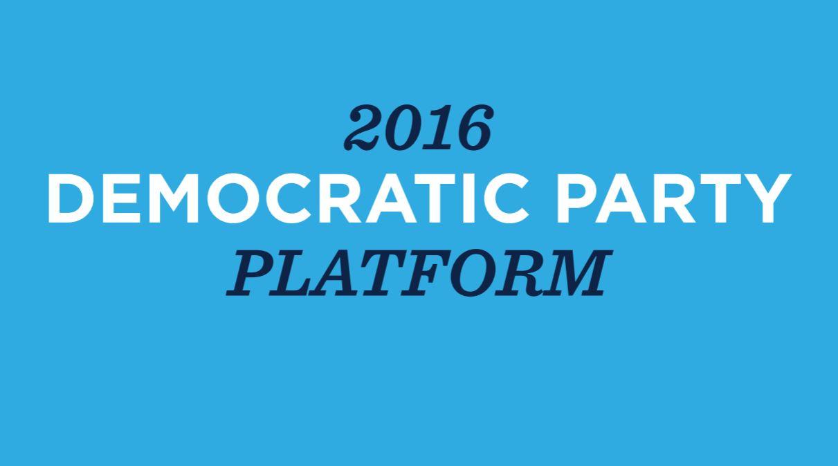 2016 Democratic Party Platform - Approved by Dem. Platform ...